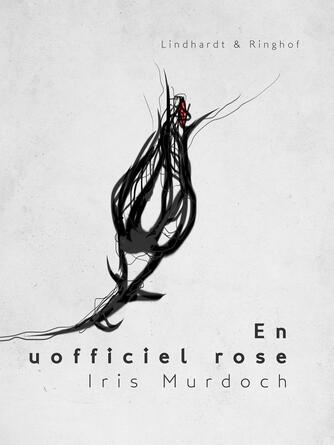 Iris Murdoch: En uofficiel rose