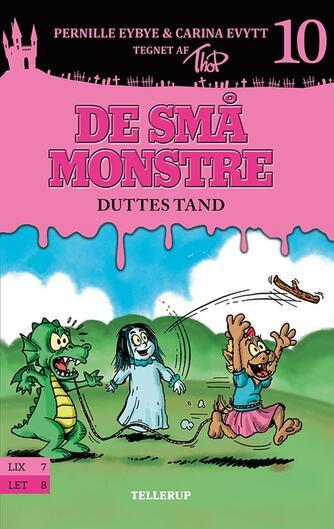 Pernille Eybye: De små monstre - Duttes tand