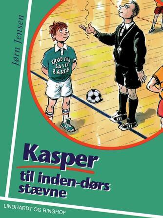 Jørn Jensen (f. 1946): Kasper til indendørs stævne