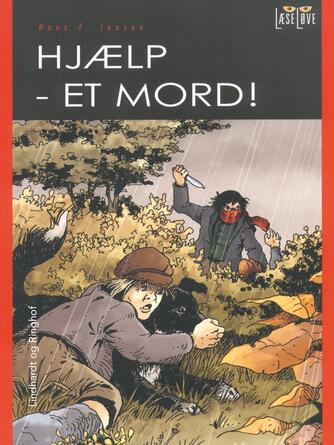 Hans F. Jensen: Hjælp - et mord!
