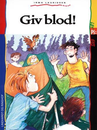 Irma Lauridsen (f. 1948): Giv blod