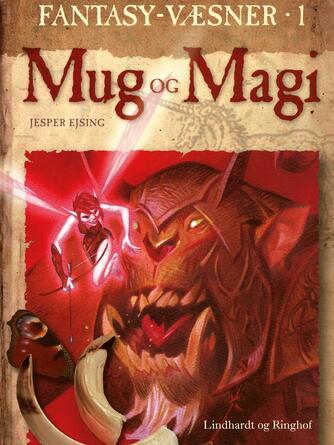 Jesper Ejsing: Mug og magi