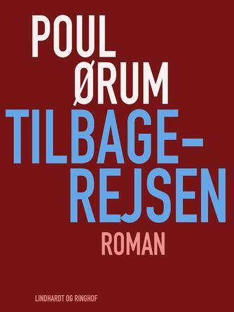 Poul Ørum (f. 1919): Tilbagerejsen