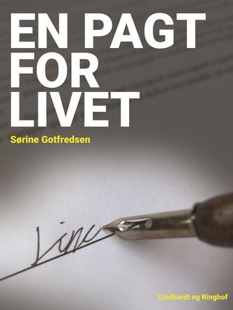 Sørine Gotfredsen: En pagt for livet