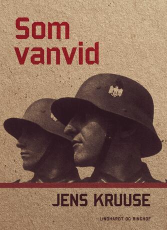Jens Kruuse: Som vanvid