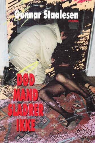 Gunnar Staalesen: Død mand sladrer ikke