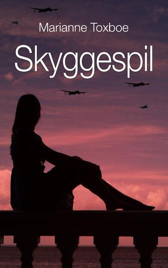 Marianne Toxboe: Skyggespil