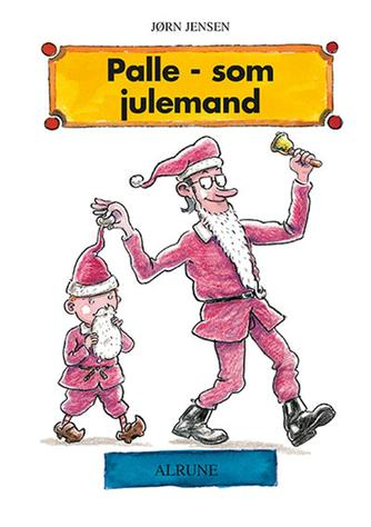 Jørn Jensen (f. 1946): Palle som julemand