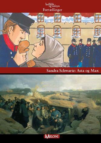 Sandra Schwartz: Asta og Max