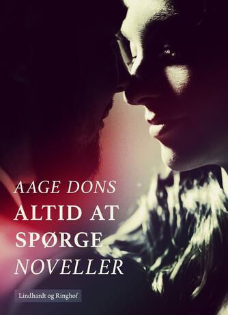 Aage Dons: Altid at spørge