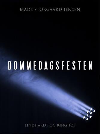 Mads Storgaard Jensen: Dommedagsfesten