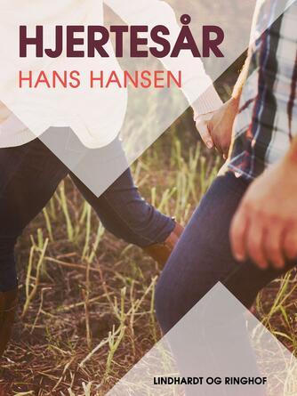 Hans Hansen (f. 1939): Hjertesår