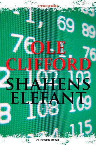 Ole Clifford: Shahens elefant : spændingsroman