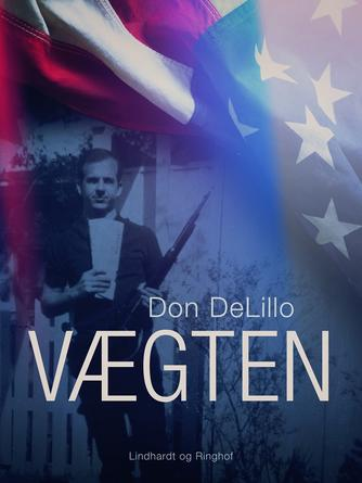 Don DeLillo: Vægten : roman