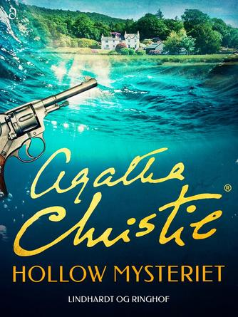 Agatha Christie: Hollow mysteriet (Ved Michael Alring)