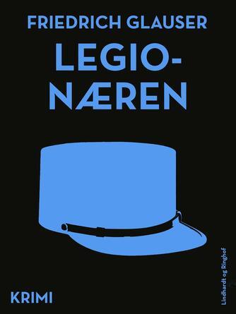 Friedrich Glauser: Legionæren : krimi