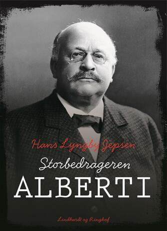 Hans Lyngby Jepsen: Storbedrageren Alberti