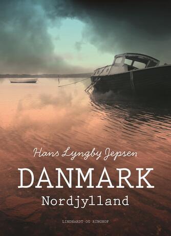 Hans Lyngby Jepsen: Danmark : Nordjylland