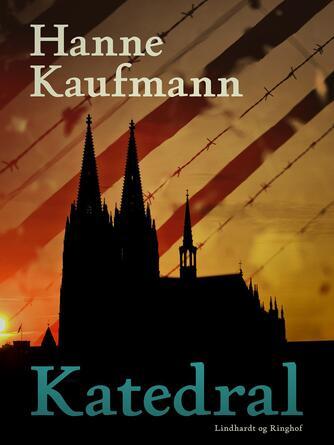 Hanne Kaufmann: Katedral