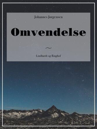 Johannes Jørgensen (f. 1866): Omvendelse