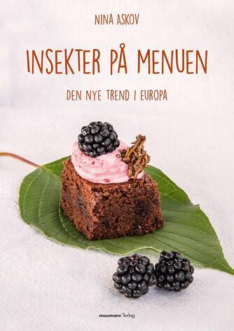 Nina Askov: Insekter på menuen : den nye trend i Europa
