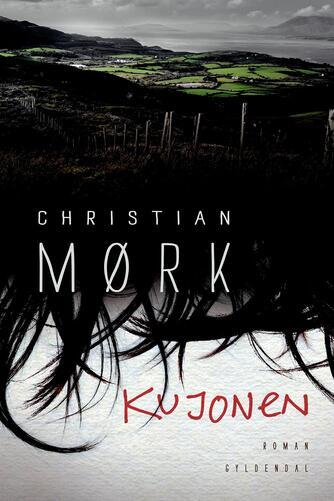 Christian Mørk: Kujonen : roman