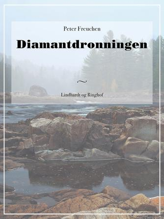 Peter Freuchen: Diamantdronningen