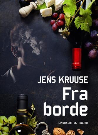 Jens Kruuse: Fra borde