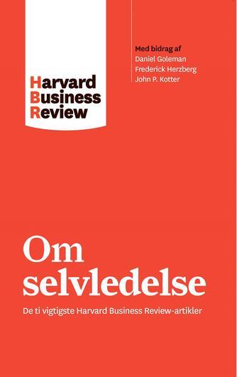 : Om selvledelse : de ti vigtigste Harvard business review-artikler