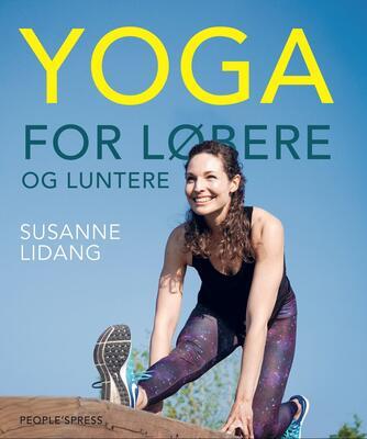 Susanne Lidang (f. 1977): Yoga for løbere og luntere