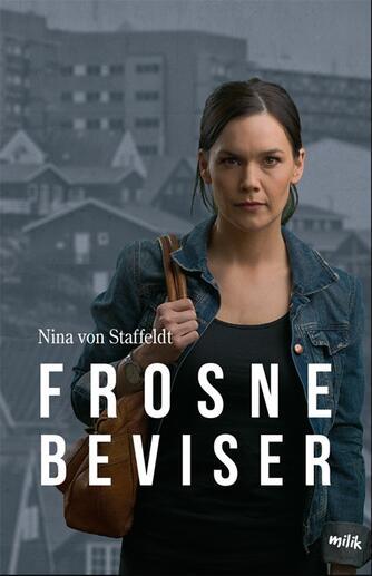 Nina von Staffeldt: Frosne beviser