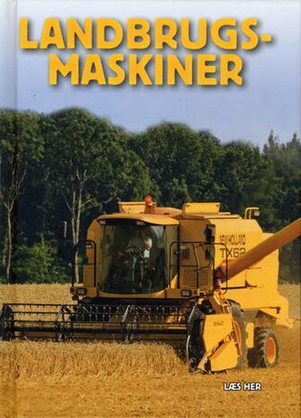 Jonas Svenstrup, Ole Steen Hansen: Landbrugsmaskiner