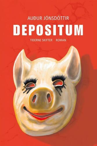 Audur Jónsdóttir: Depositum : roman