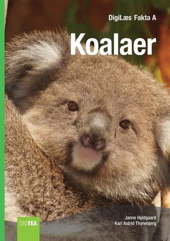 Janne Hyldgaard, Kari Astrid Thynebjerg: Koalaer