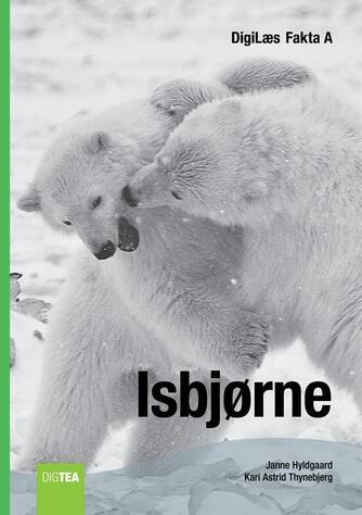 Janne Hyldgaard, Kari Astrid Thynebjerg: Isbjørne
