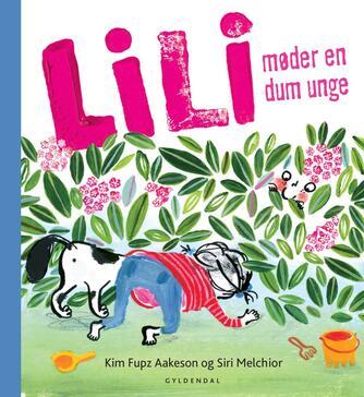 Kim Fupz Aakeson: Lili møder en dum unge