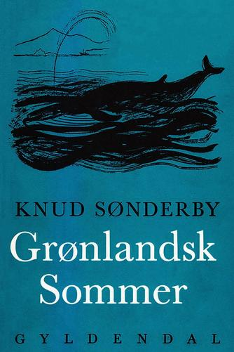 Knud Sønderby: Grønlandsk sommer