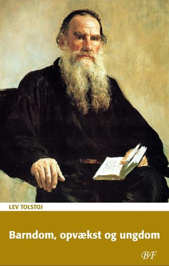 Lev Tolstoj: Barndom, opvækst og ungdom