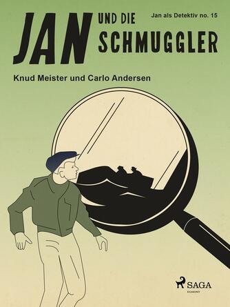 : Jan und die Schmuggler
