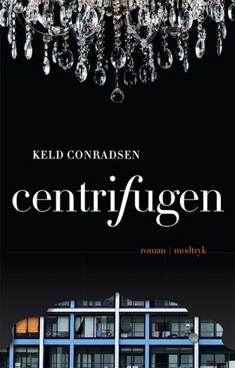 Keld Conradsen: Centrifugen