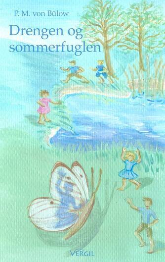 Michael von Bülow: Drengen og sommerfuglen