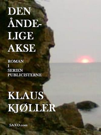 Klaus Kjøller: Den åndelige akse