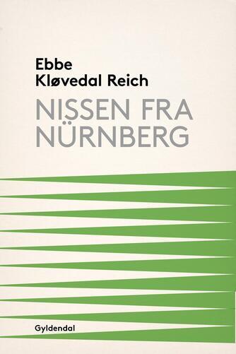 Ebbe Kløvedal Reich: Nissen fra Nürnberg