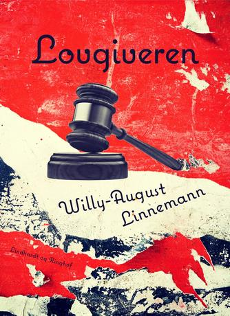 Willy-August Linnemann: Lovgiveren