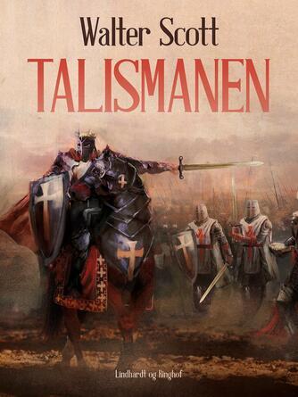 Walter Scott: Talismanen (Ved Ib Christiansen)