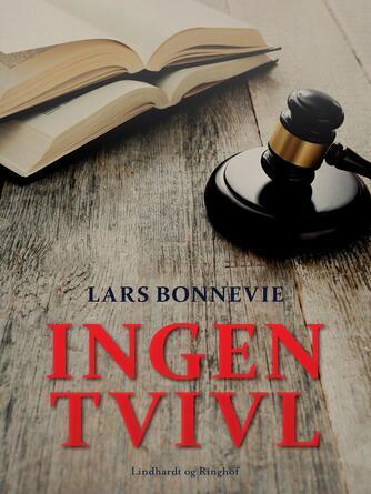 Lars Bonnevie: Ingen tvivl