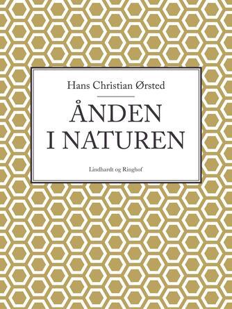 H. C. Ørsted: Ånden i naturen