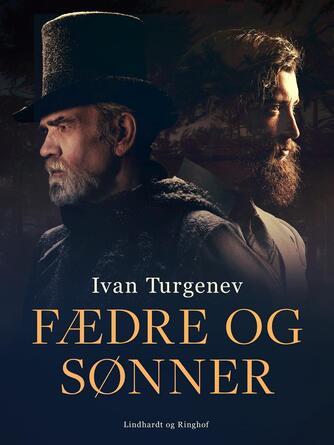 Ivan Turgenev: Fædre og sønner