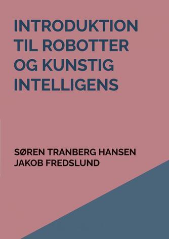 Søren Tranberg Hansen: Robotter og kunstig intelligens
