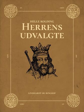 Helle Kolding: Herrens udvalgte